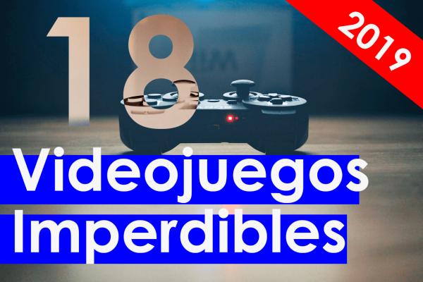 Videojuegos imperdibles